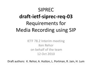 SIPREC draft-ietf-siprec-req-03 Requirements for  Media Recording using SIP