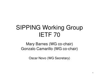 SIPPING Working Group IETF 70