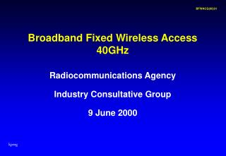 Broadband Fixed Wireless Access 40GHz