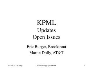 KPML Updates Open Issues