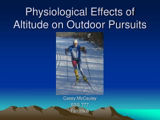 Physiological Effects of Altitude on Outdoor Pursuits