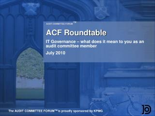AUDIT COMMITTEE FORUM  TM