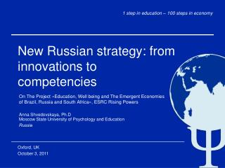 Anna Shvedovskaya, Ph.D Moscow State University of Psychology and Education Russia