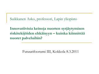 Futuurifoorumi III, Kokkola 8.3.2011