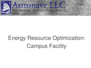 Energy Resource Optimization: Campus Facility