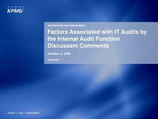 Factors Associated with IT Audits by the Internal Audit Function Discussant Comments