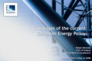 Challenges of the current  European Energy Policy
