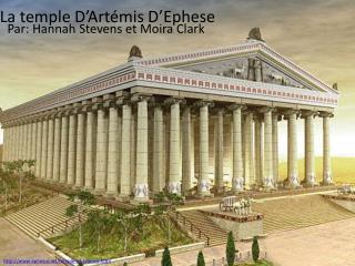 La temple D'Artémis D'Ephese
