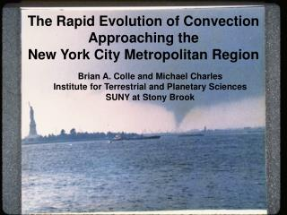 The Rapid Evolution of Convection Approaching the  New York City Metropolitan Region