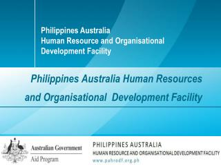 Philippines Australia Human Resources and Organisational  Development Facility