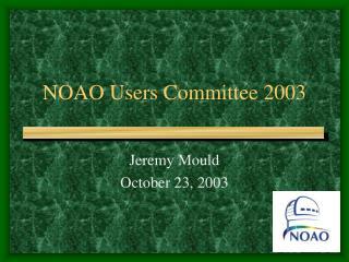 NOAO Users Committee 2003