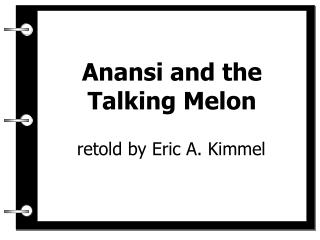 Anansi and the Talking Melon