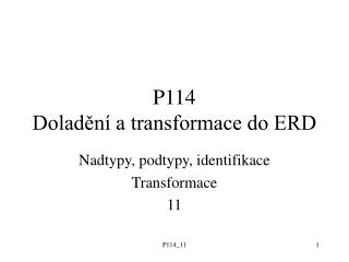 P114 Doladění a transformace do ERD