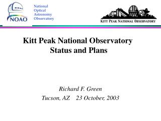 Kitt Peak National Observatory  Status and Plans