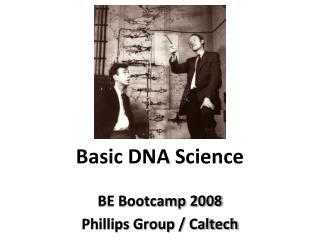 Basic DNA Science