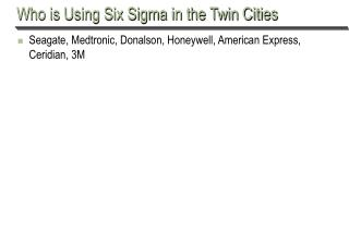 Who is Using Six Sigma in the Twin Cities