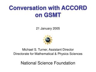 Conversation with ACCORD  on GSMT