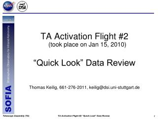 """TA Activation Flight #2 (took place on Jan 15, 2010) """"Quick Look"""" Data Review"""