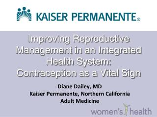 Improving Reproductive Management in an Integrated Health System: Contraception as a Vital Sign