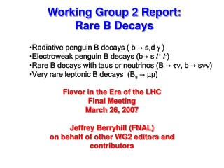 Working Group 2 Report: Rare B Decays