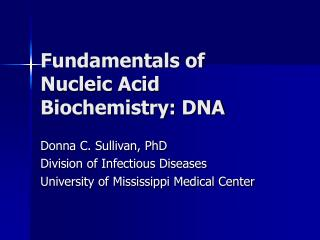 Fundamentals of Nucleic Acid Biochemistry: DNA