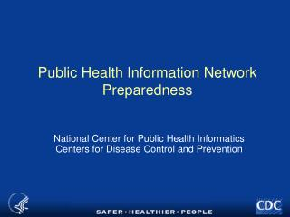 Public Health Information Network Preparedness