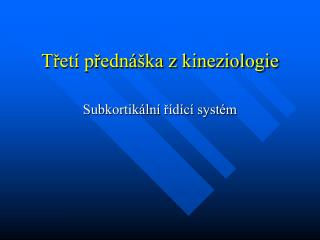 T?et� p?edn�ka z kineziologie