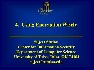 4.  Using Encryption Wisely