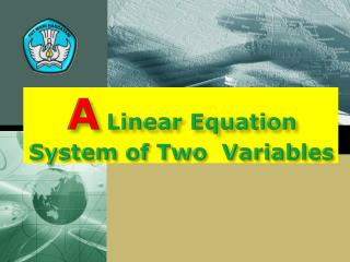 A Linear Equation System of Two  Variables