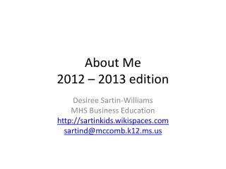 About Me 2012 – 2013 edition
