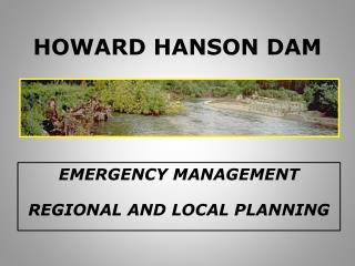 Howard Hanson dam