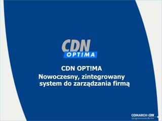 CDN OPT!MA Nowoczesny, zintegrowany  system do zarządzania firmą