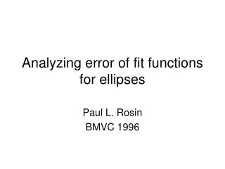 Analyzing error of fit functions for ellipses