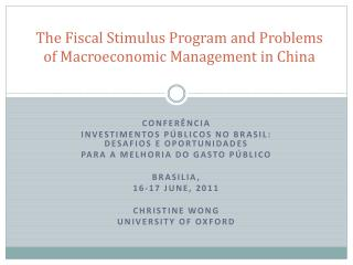 The Fiscal Stimulus Program and Problems of Macroeconomic Management in China