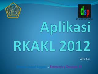 Aplikasi RKAKL 2012