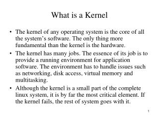 What is a Kernel