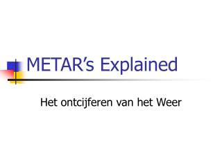 METAR�s Explained