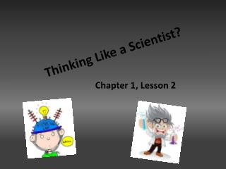 Thinking Like a Scientist?