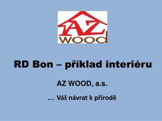 RD Bon – příklad interiéru
