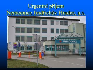 Urgentní příjem  Nemocnice Jindřichův Hradec, a.s.