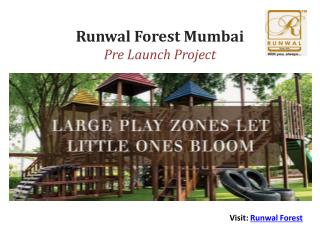 Runwal Forest Price Specifications Mumbai