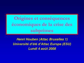 Origines et cons quences  conomiques de la crise des subprimes