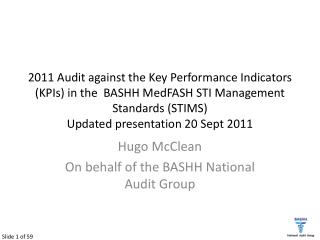 Hugo McClean On behalf of the BASHH National Audit Group