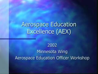 Aerospace Education Excellence AEX