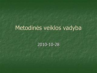 Metodinės veiklos vadyba