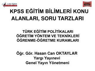 KPSS EĞİTİM BİLİMLERİ KONU ALANLARI, SORU TARZLARI