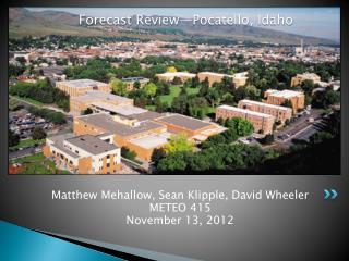 Forecast Review—Pocatello ,  Idaho