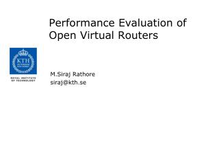 Performance Evaluation of Open Virtual Routers