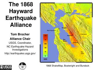 The 1868 Hayward Earthquake Alliance