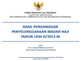 HASIL PENGAWASAN PENYELENGGARAAN  IBADAH  HAJI TAHUN 1434 H/2013 M